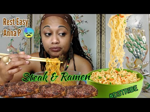 Impromptu Steak & Ramen Mukbang| Rest Easy Now Anna P 💔