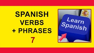 Spanish lesson:  Spanish Verbs Tutorial: Random  Verbs With A Phrase, Episode 7. Learn Spanish.