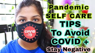 How To Take Care Of Self During Pandemic SELF CARE Covid Time ( Avoid Corona Positive +)Doing This