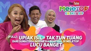 Gambar cover [Full] : Upiak Isil penyanyi Tak Tun Tuang dari Sumatera Indonesia buat hal di MeleTOP - Lucu banget