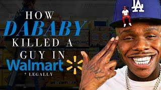 How DaBaby Killed a Guy in Walmart (Legally)