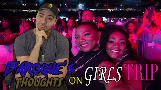 Girls Trip Review - Baroque's Thoughts