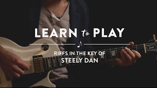 Learn To Play: Riffs In The Key of Steely Dan Lesson on Guitar