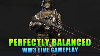Perfectly Balanced - WW3 Live Gameplay with OperatorDrewski