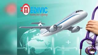 First-Class Emergency Healthcare by Medivic Air Ambulance in Kolkata