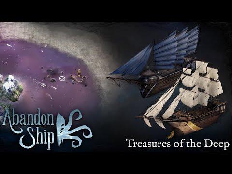 Abandon Ship: Major Update 01: Treasures of the Deep