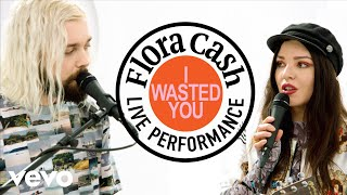 "Flora Cash   ""I Wasted You"" Live Performance | Vevo"