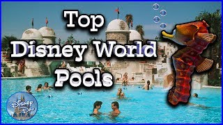 2020 Best Disney World Pools | Top 10 Disney Resort Pools