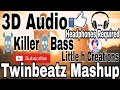 3D Audio Bass Boosted Let me love you:-twinbeatz Mashup (Little h creations)