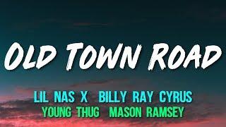 Lil Nas X & Billy Ray Cyrus (feat. Young Thug & Mason Ramsey)   Old Town Road (Remix) (Lyrics)