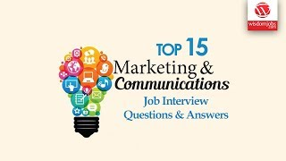 Marketing Communications Interview Questions And Answers 2019 | Marketing Communications