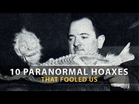 10 CRAZIEST PARANORMAL HOAXES That Fooled Us