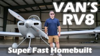 Van's RV8 - Super Fast Homebuilt Aircraft