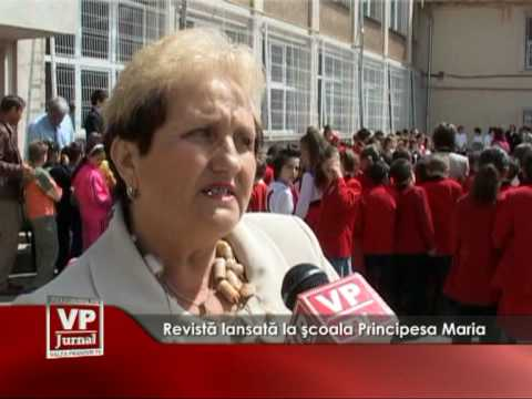 Revistă lansată la şcoala Principesa Maria