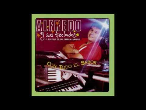 Alfredo El Pulpo Y Sus Teclados - Baila Mi Rumba