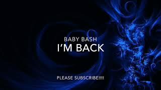 BABY BASH (FT. AKON) - I'M BACK