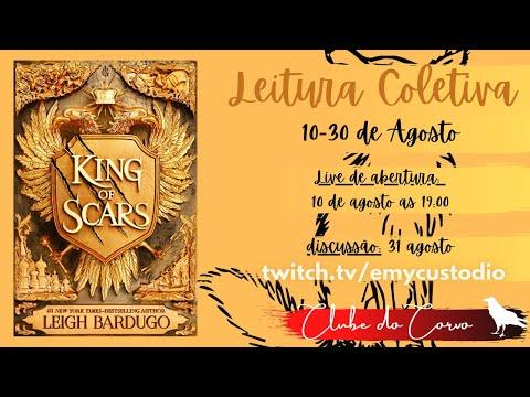 ANÚNCIO: King of Scars - Leigh Bardugo (Leitura Coletiva)