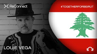 Louie Vega - Live @ ReConnect: #TogetherForBeirut 2020