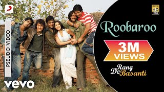 A.R. Rahman - Roobaroo Best Audio Song|Rang De Basanti
