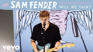 Sam Fender   Will We Talk? (Live) | Vevo LIFT
