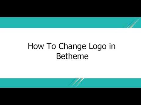 How To Change Logo In Betheme | BeTheme Tutorial
