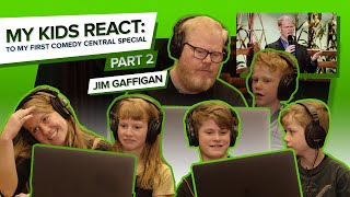 """""""MY KIDS REACT TO MY FIRST Comedy Central Special"""" (Part 2) - Jim Gaffigan"""