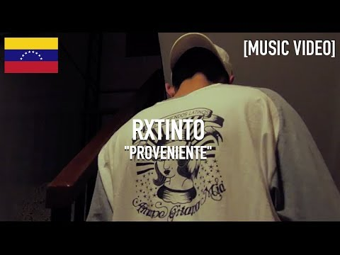 RXTINTO - Proveniente [ Music Video ]