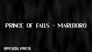 Prince Of Falls   Marlboro (lyrics)
