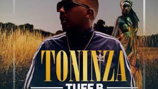 Tuff B - TONINZA Off #Lonewalker album 2018