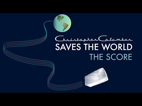 "A video about the making of the film score to ""Christopher Columbus Saves the World """