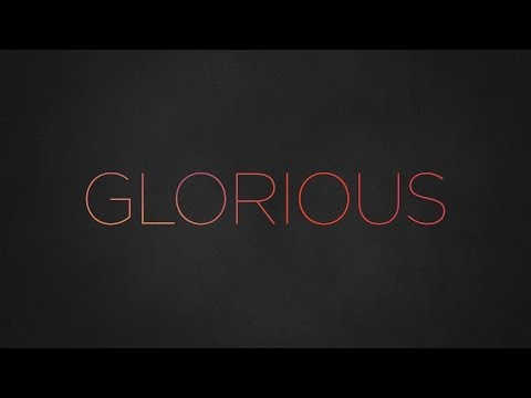 Paul Baloche - Glorious (Official Lyric Video) Mp3