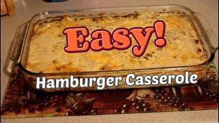 EASY|Hamburger Casserole Recipe!