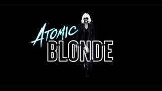 Самый холодный город / Atomic Blonde (2017) Трейлер без цензуры HD