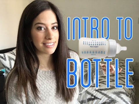 How To: Introduce a bottle - breastfed baby
