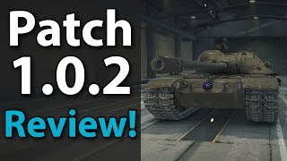 Patch 1.0.2 Review! + Mods - World of Tanks