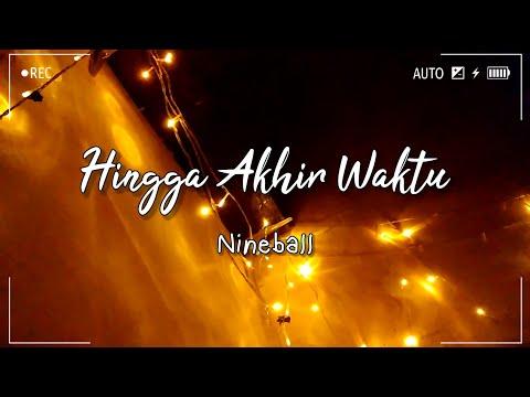 hingga akhir waktu nineball cover by anggi dnps video lirik