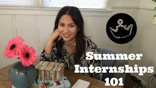 Summer Internships 101