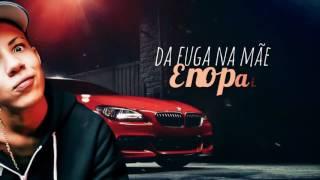MC DON JUAN - FUGA NA MAE E NO PAI (LANCAMENTO 2017) LYRIC VIDEO