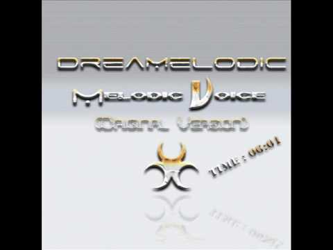 DreaMelodiC - MelodiC Voice (Original Version) 2001