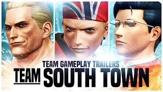 "KOF XIV - Team Gameplay Trailer #10 ""SOUTH TOWN"""