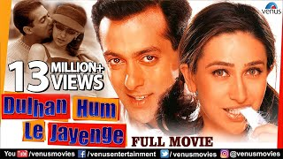 Dulhan Hum Le Jayenge | Full Hindi Movie | Salman Khan | Karisma Kapoor | Hindi Romantic Movie