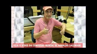 Vídeo Mostra O Momento Da Confusão Mental Que Afetou Arnaldo Sacomani