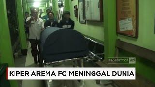 Kiper Senior Arema FC Meninggal Dunia
