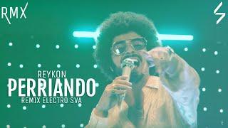Perriando (Remix SVA)   Reykon | Intro Moombahton