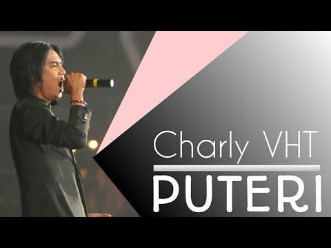 CHARLY VHT - PUTERI (cover) Mp3