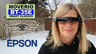 The New Super Cool Epson MOVERIO BT-35E Smart Glasses for Drones