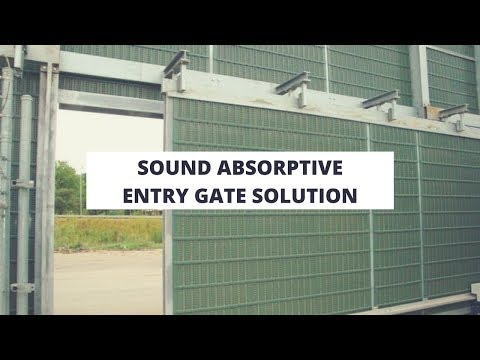 Sound Absorptive Entry Gate Solution