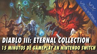 Diablo III: Eternal Collection - 15 minutos de gameplay en Nintendo Switch