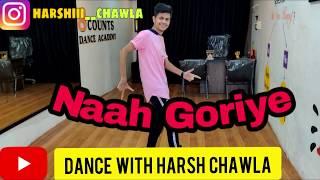 Naah Goriye Bala Dance Cover By Harsh Chawla Ayushmann Khurrana