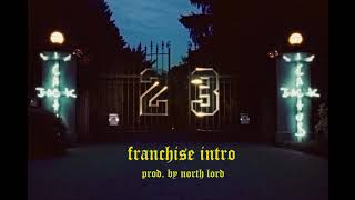 FRANCHISE INTRO (prod. by North Lord) Travis Scott ft. Young Thug & M.I.A.